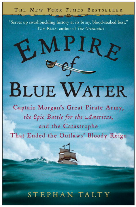Empire of Blue Water By Talty, Stephan