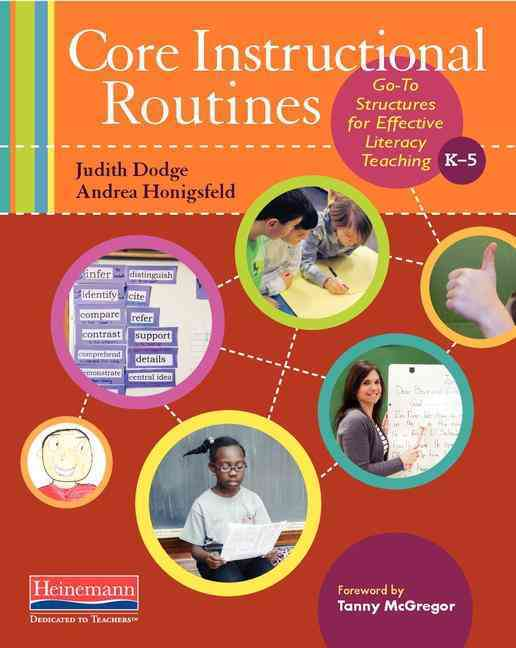 Core Instructional Routines By Dodge, Judith/ Honigsfeld, Andrea/ Mcgregor, Tanny (FRW)